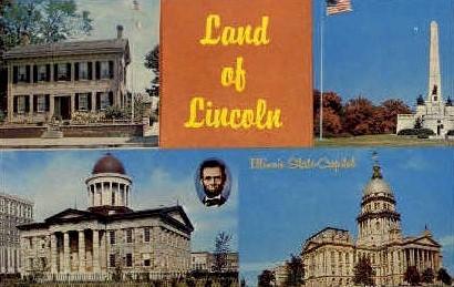 The Land of Lincoln - Springfield, Illinois IL Postcard