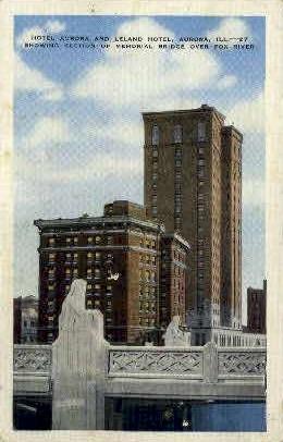 Hotel Aurora & Leland Hotel - Illinois IL Postcard
