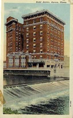 Hotel Aurora   - Illinois IL Postcard