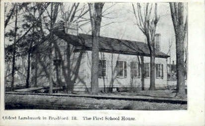 1st School House - Bradford, Illinois IL Postcard