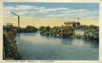 Fox River & Library - Aurora, Illinois IL Postcard