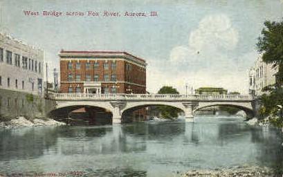 West Bridge across Fox River - Aurora, Illinois IL Postcard