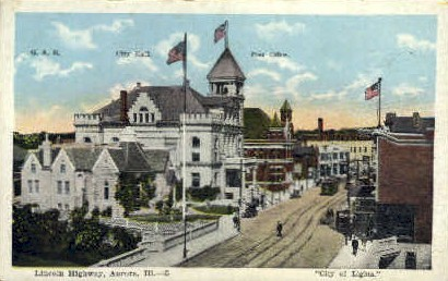 Lincoln Highway  - Aurora, Illinois IL Postcard