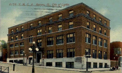 Y.M.C.A. Bldg. - Aurora, Illinois IL Postcard