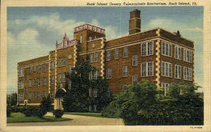 Tuberculosis Sanitarium - Rock Island, Illinois IL Postcard