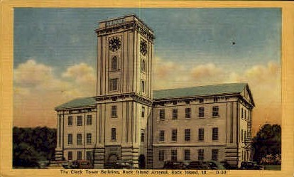 Clock Tower Bldg. - Rock Island, Illinois IL Postcard