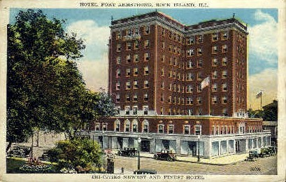 Hotel Fort Armstrong - Rock Island, Illinois IL Postcard