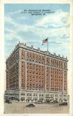 St. Nicholas Hotel - Springfield, Illinois IL Postcard