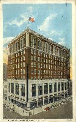 Myers Bldg. - Springfield, Illinois IL Postcard