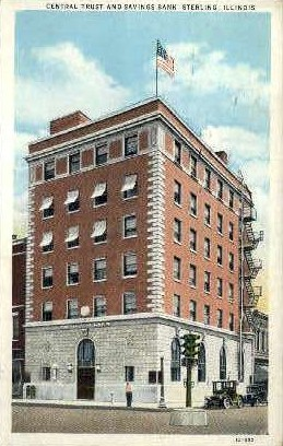 Central Trust & Savings Bank - Sterling, Illinois IL Postcard