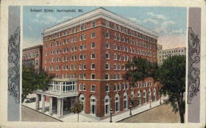 Leland Hotel - Springfield, Illinois IL Postcard