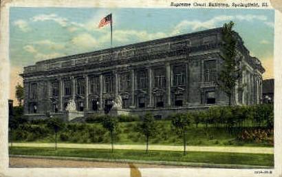 Supreme Court Building - Springfield, Illinois IL Postcard