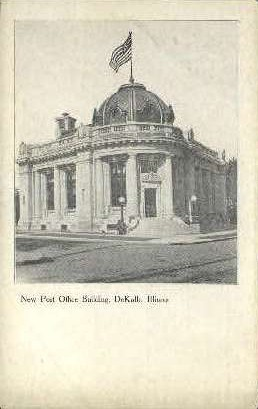 Post Office - DeKalb, Illinois IL Postcard