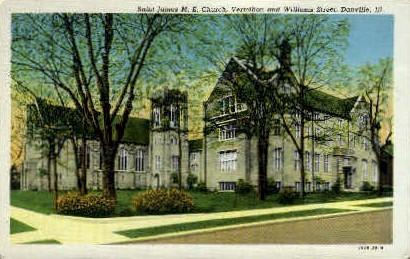 Saint James M.E. Church - Danville, Illinois IL Postcard