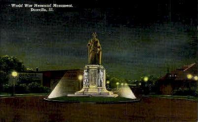 World War Memorial  - Danville, Illinois IL Postcard