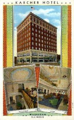 Karcher Hotel - Waukegan, Illinois IL Postcard