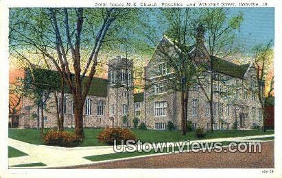 St. James ME Church - Danville, Illinois IL Postcard
