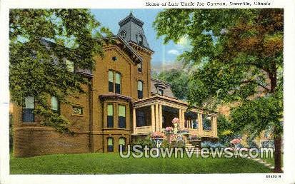 Home of Late Uncle Joe Cannon - Danville, Illinois IL Postcard
