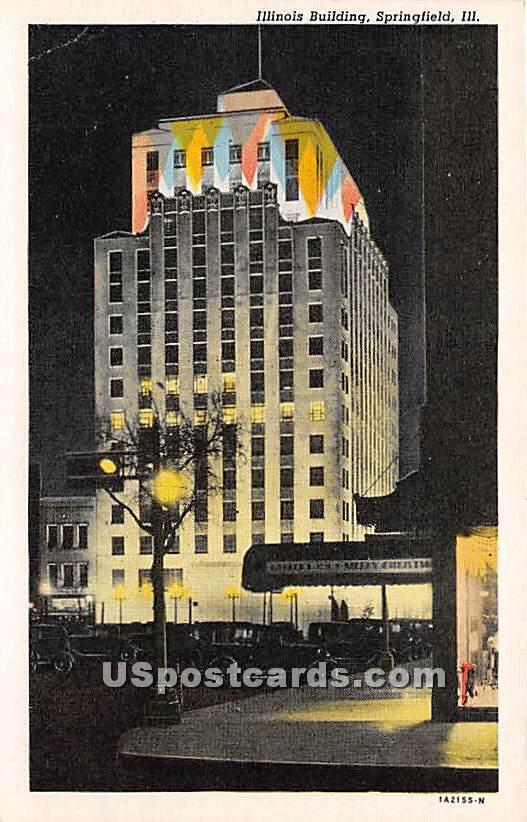 Illinois Building - Springfield Postcard