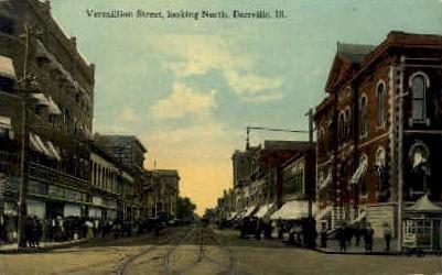 Vermillion Street - Danville, Illinois IL Postcard