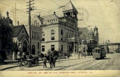 Fox Street - Aurora, Illinois IL Postcard