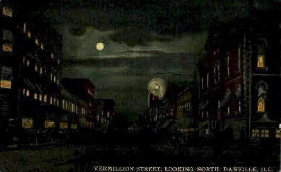 Vermilion Street - Danville, Illinois IL Postcard