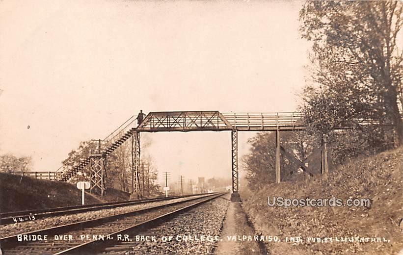 Bridge over Penna RR - Valparaiso, Illinois IL Postcard