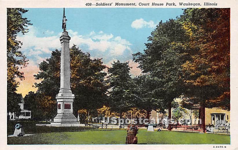 Soldiers' Monument, Court House Park - Waukegan, Illinois IL Postcard