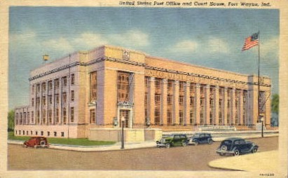 U.S. Post Office and Court House - Fort Wayne, Indiana IN Postcard