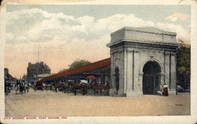 City Market House - Fort Wayne, Indiana IN Postcard