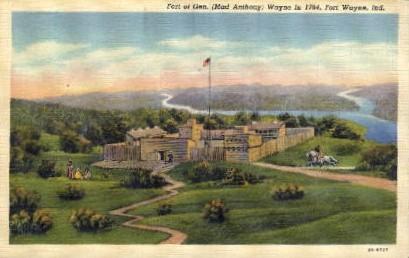 Fort of Gen. - Fort Wayne, Indiana IN Postcard