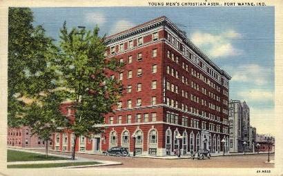 Young Men's Christian Assn. - Fort Wayne, Indiana IN Postcard