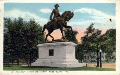 Anthony Wayne Monument - Fort Wayne, Indiana IN Postcard
