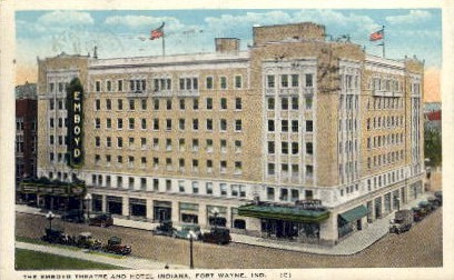 The Emboyd Theatre and Hotel Indianna - Fort Wayne, Indiana IN Postcard