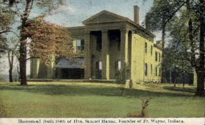Homestead of Hon. Samuel Hanna - Fort Wayne, Indiana IN Postcard