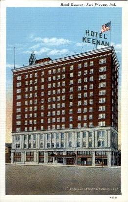 Hotel Keenan - Fort Wayne, Indiana IN Postcard