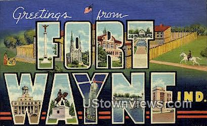 Greetings From - Fort Wayne, Indiana IN Postcard