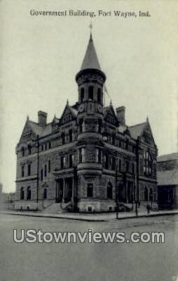 Government Bldg - Fort Wayne, Indiana IN Postcard