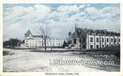 McKenzie Hall - Howe, Indiana IN Postcard