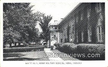 White Hall, Howe Military School - Indiana IN Postcard