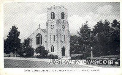 Saint James Chapel, Howe Military School - Indiana IN Postcard