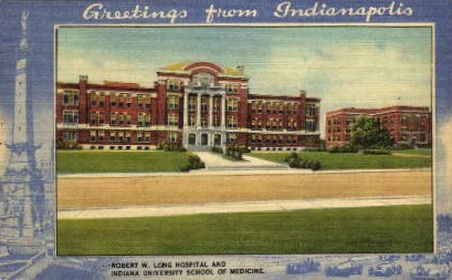 Robert W. Long Hospital - Indianapolis Postcards, Indiana IN Postcard
