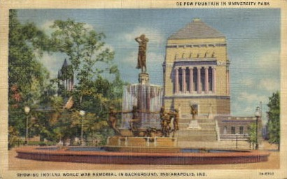 De Pew Fountain in University Park - Indianapolis Postcards, Indiana IN Postcard
