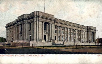 New Federal Building - Indianapolis Postcards, Indiana IN Postcard