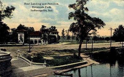 Boat Landing and Pavilion, Riverside Park - Indianapolis Postcards, Indiana IN Postcard