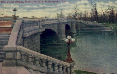 Street Bridge, Riverside Park - Indianapolis Postcards, Indiana IN Postcard