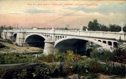 30th St., Bell Fountain Bridge - Indianapolis Postcards, Indiana IN Postcard