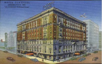 Hotel Claypool - Indianapolis Postcards, Indiana IN Postcard