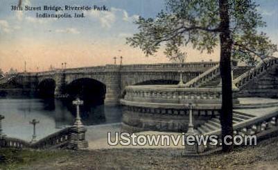 30th Street Bridge, Riverside Park - Indianapolis Postcards, Indiana IN Postcard