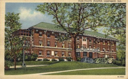 Cass County Hopital - Logansport, Indiana IN Postcard